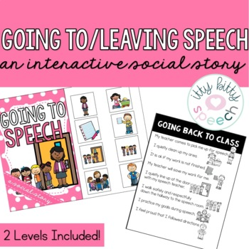 Going to Speech & Going Back to Class - Interactive Social Stories