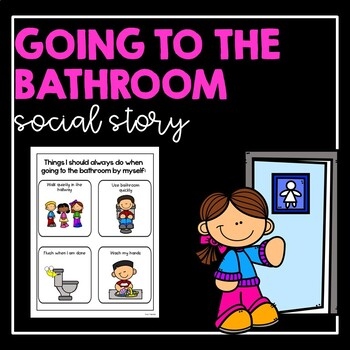 Going to The Bathroom- Social Story