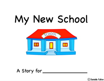 Going to a New School Social Story-Editable