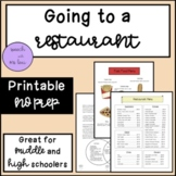 Going to a Restaurant: A Role Playing and Social Script