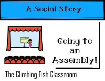 Going to an Assembly: A Social Story