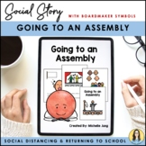 Going to an Assembly - Social Story (Boardmaker Symbols)