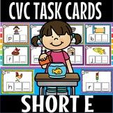 CVC SHORT E TASK CARDS.