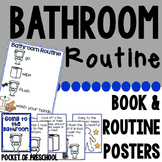 Going to the Bathroom Read Aloud Book, Routine Posters, & Parent Reminder Notes