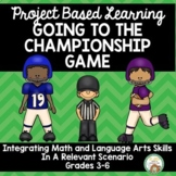 Going to the Championship Game Project Based Learning