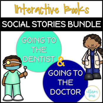 Interactive Books: Dentist & Doctor Social Stories Bundle