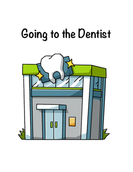 Going to the Dentist Social Story