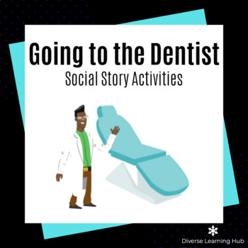 Going to the Dentist Social Story Activities