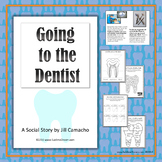 Going to the Dentist Social Story and Oral Health Printables