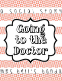 Going to the Doctor- A Social Story
