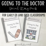 Going to the Doctor: Classroom Pack, Social Story, for Aut