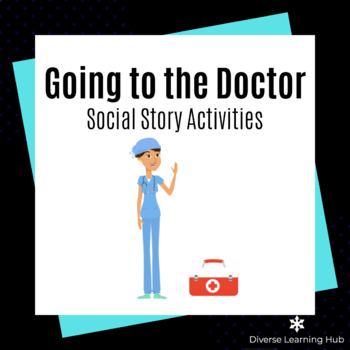 Going to the Doctor Social Story Activities