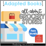 Going to the Grocery Store Adapted Book [ Level 1 and 2 ]