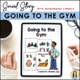 Going to the Gym - Social Story (Boardmaker Symbols)