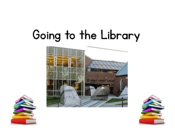 Going to the Library Social Story & Activity- Editable