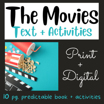 Going to the Movies:  Early Reader #10 using Fry's 1st 100 Words