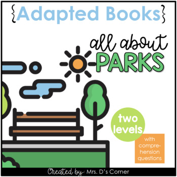 Going to the Park Adapted Book [ Level 1 and 2 ] | Places in the Community