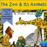 Zoo Field Trip and Student Activities Package