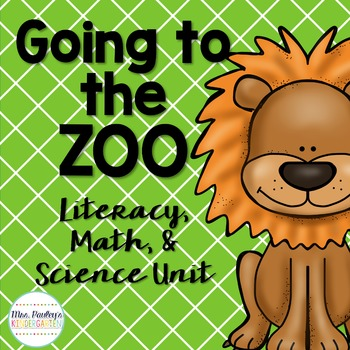 Going to the Zoo {Literacy, Math, & Science Unit}