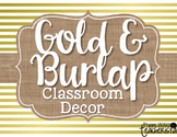 Gold and Burlap Classroom Decor
