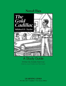 Gold Cadillac - Novel-Ties Study Guide