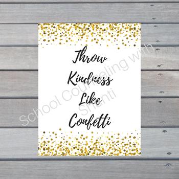 Gold Glitter Throw Kindness Like Confetti 18x24 Poster