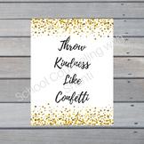 Gold Glitter Throw Kindness Like Confetti 18x24 Poster