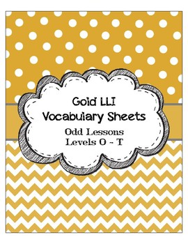 Gold LLI Vocabulary Sheets Bundle Levels O - T