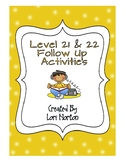 Gold Level 21 & 22 Reading Follow Up Activities