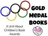 Gold Medal Books: Children's Book Awards Unit