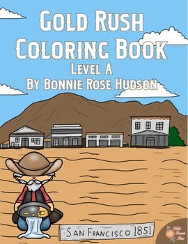 Gold Rush Coloring Book-Level A