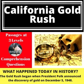 Gold Rush, Differentiated Reading Comprehension Passage December 5