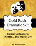Gold Rush Dramatic Skit