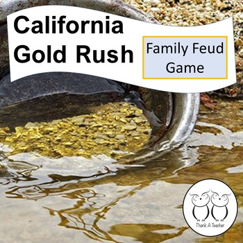Gold Rush Family Feud Game