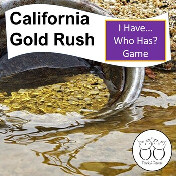 Gold Rush I Have...Who Has?  Game