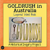 Gold Rush Layered Word Book - HASS Inquiry Project