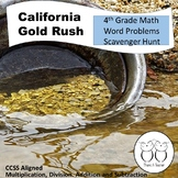 Gold Rush Math Word Problems 4th Grade Scavenger Hunt (Add., Sub., Mult., Div.)