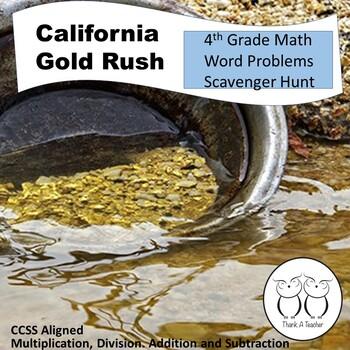 Gold Rush Math Word Problems 4th Grade Scavenger Hunt (Add
