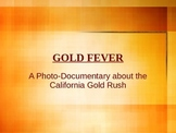 Gold Rush Photo-Documentary
