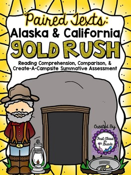Paired Texts: Alaska & Calfornia Gold Rush (Create-A-Campsite Assessment)