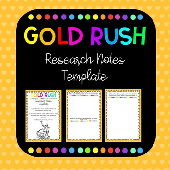 Gold Rush Research Notes Template