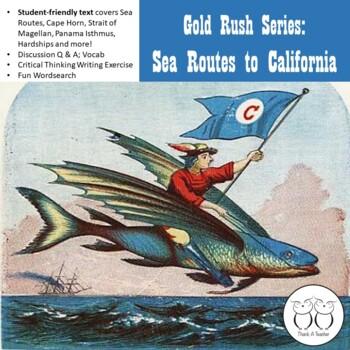 Gold Rush Series #4- Sea Route to California