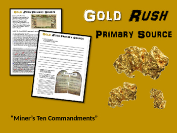 """Gold Rush! engaging primary source """"Miner's Ten Commandments"""" (4th - 8th grade)"""