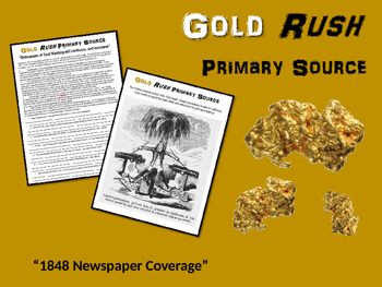 """Gold Rush! engaging primary source """"Newspaper Coverage"""" (4th - 8th grade)"""