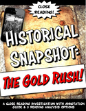 Gold Rush & the Forty Niners Historical Snapshot Close Reading