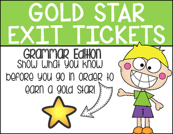 Gold Star Exit Tickets:  Grammar