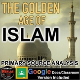 Golden Age of Islam Primary Source Analysis (World Religions)+ Distance Learning