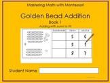 Golden Bead Addition Book 1