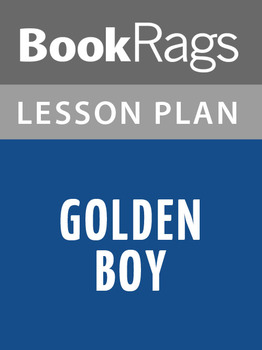 Golden Boy Lesson Plans