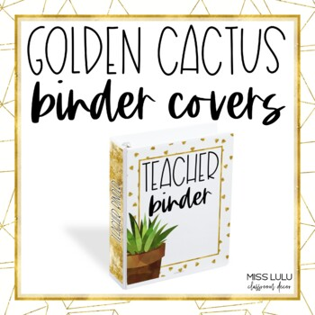 Golden Cactus Binder Covers & Spines {Editable}